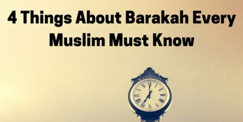 4 Things About Barakah Every Muslim Must Know